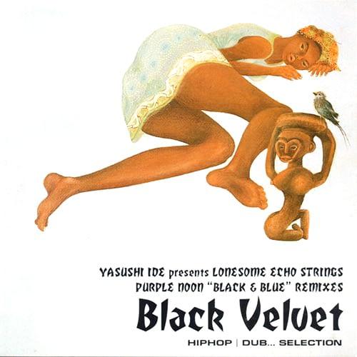 Yasushi Ide presents lonesome echo stings: Black Velvet