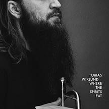 Tobias Wiklund / Where the Spirits Eat